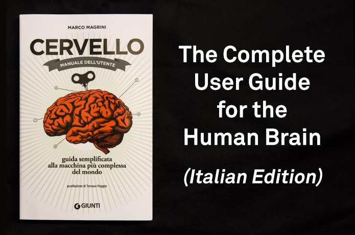 The Complete User Guide for teh Human Brain (Italian Edition)