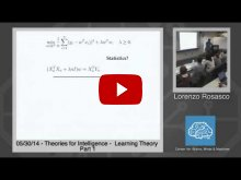 Embedded thumbnail for Lorenzo Rosasco: Learning Theory, Part 1 (local methods, bias-variance, cross validation) and Part 2 (regularization: linear least squares, kernel least squares)