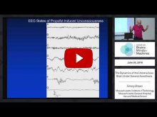 Embedded thumbnail for The Dynamics of the Unconscious Brain Under General Anesthesia (45:59)